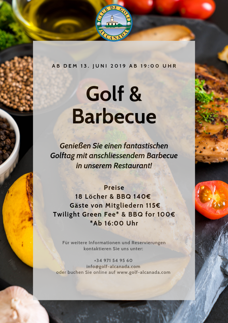AB JUNI, ¡GOLF & BARBECUE IM ALCANADA!