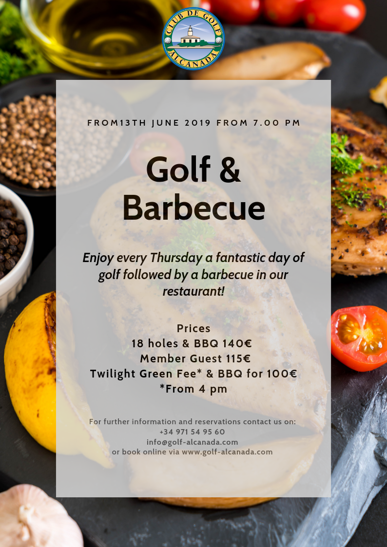 FROM JUNE, ¡GOLF & BARBECUE AT ALCANADA!